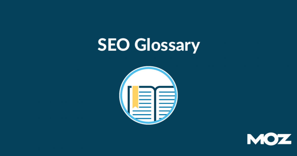 SEO Glossary of Terms | The Beginner's Guide to SEO