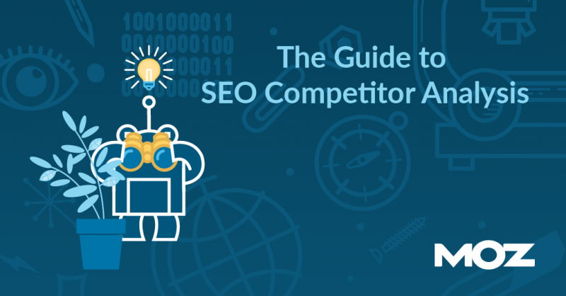 Guide to SEO Competitor Analysis (+ Free Template)